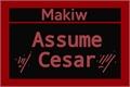 História: Assume Cesar