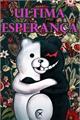 História: Danganronpa: Última Esperança (Interativa)