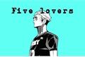 História: Five Lovers (SakuAtsu, AtsuSaku)