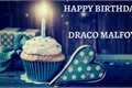 História: Happy Birthday, Draco Malfoy