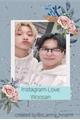 História: Instagram love -Woosan reescrita.