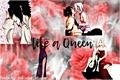 História: Like a Queen-sasusaku