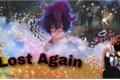 História: Lost Again - Sycaro