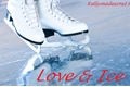 História: Love and Ice - Hinny