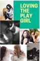 História: Loving the Playgirl - Jenlisa
