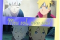 História: Meu sol, não seu!(Mitsuboru~Mitsuki x Boruto)❤︎❣︎