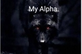 História: My Alpha