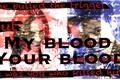 História: My blood your blood
