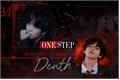 História: One step away from death - KIM TAEHYUNG - BTS