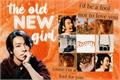 História: The Old New Girl - Lee Donghae (SUPER JUNIOR)