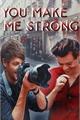 História: You Make Me Strong L.S