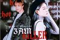 História: 3AM KILLER - Lee Donghyuck (Haechan)