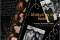 História: Always in my heart - Larry Stylison