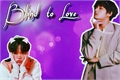 História: Blind to Love (Taegi) (hibrido)