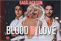 História: Blood In Love