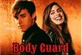 História: Body Guard