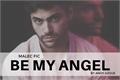 História: Be My Angel - Malec fic