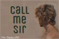 História: Call me sir. (ShikaNaru)