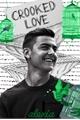 História: Crooked Love   Dybala