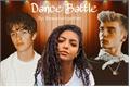 História: Dance Battle - Beauany or Noany?? (HIATOS)