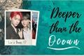 História: Deeper than the Ocean - Changlix, Minsung, Hyunin