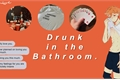 História: Drunk in the Bathroom. - Imagine Hinata Shoyo.