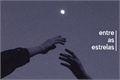 História: .entre as estrelas ; renmin