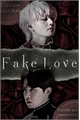 História: Fake Love | vhope