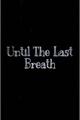 História: Hiccstrid-Until The Last Breath