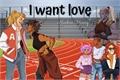 História: I want love