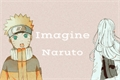 História: Imagine Naruto