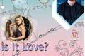 História: Is It Love? Lisa Parker