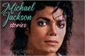 História: Michael Jackson Stories