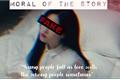 História: Moral Of The Story