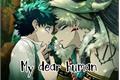 História: My dear human (Bakudeku)