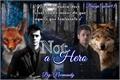 História: Not a Hero