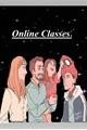 História: Online Classes?