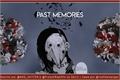 História: Past Memories - Interativa.