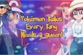 História: Pokémon Kalos : Every King needs a Queen!