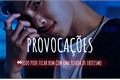 História: Provocações - Kim Namjoon (RM - BTS)