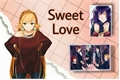 História: Sweet Love