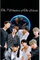 História: The 7 Wonders Of The World. - BTS. (Hot)
