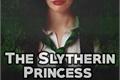 História: The Slytherin Princess - Irmã de Harry Potter