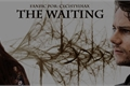História: The Waiting