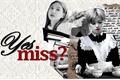 História: Yes, Miss? - Short fic 2Yeon