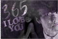 História: 365 I Love you