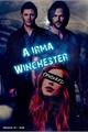 História: A Irmã Winchester