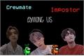 História: Amoug Us - XiaoHenYang