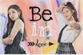 História: Be In Love - Yejisu