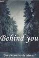 História: Behind you - Kim Taehyung